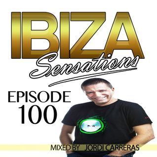Ibiza Sensations 100 Guest mix by Jordi Carreras