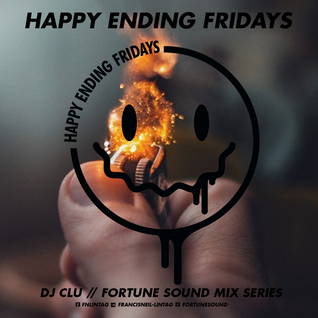 Happy Ending Fridays at Fortune Mix Series Get Litt Mix Featuring DJ CLU
