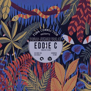 Eddie C - Disco Jungle Vol. 13 @ Le Cercle (Quebec City) - 23-05-2015