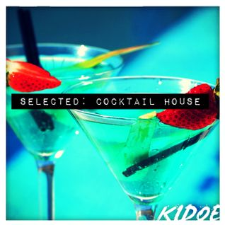 SELECTED - Cocktail House