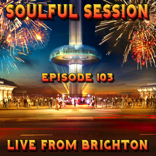 Soulful Session, Zero Radio 9.1.16 (Episode 103) LIVE From Brighton with DJ Chris Philps