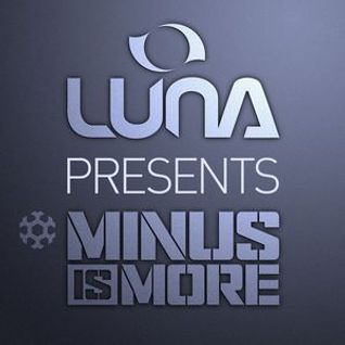 Luna presents: Minus is More | October 2016