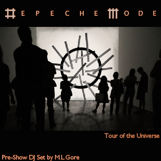 Tour of the Universe - Preshow DJ Set by Martin L. Gore - Part II