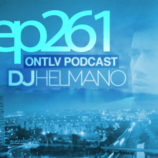 ONTLV PODCAST - Trance From Tel-Aviv - Episode 261 - Mixed By DJ Helmano