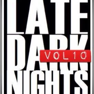 Late. Dark. Nights. Vol.10