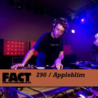 FACT Mix 290: Appleblim