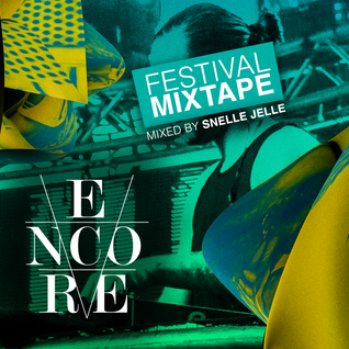 Encore Festival Mix 2016