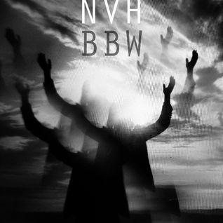BBW MIXTAPES#15: NOEL VON HARMONSON