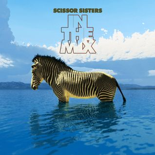 Scissor Sisters - In The Mix