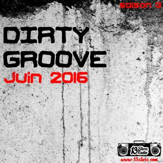 Dirty Groove Show - Juin 2016