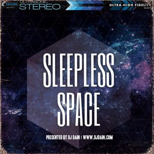 DJ Dain Presents: Sleepless Space