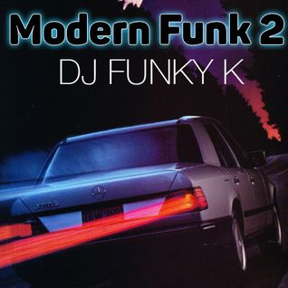 Modern Funk No.2 // Dj Funky K //