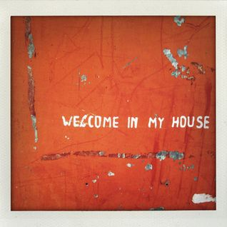 Welcome In My House (Part. 00)