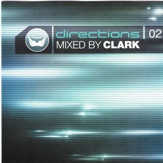Dj Clark - Directions Mix 02 2002