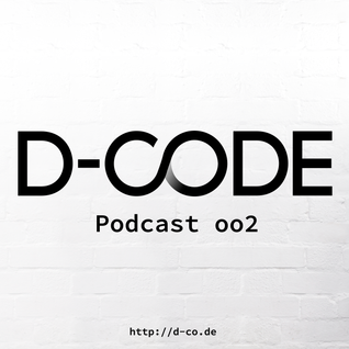 D-Code • Podcast • 002