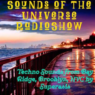 191.-Sounds of the Universe RadioShow by Superasis@Live at Oasis, Bay Ridge, Brooklyn, NYC#01-05-16