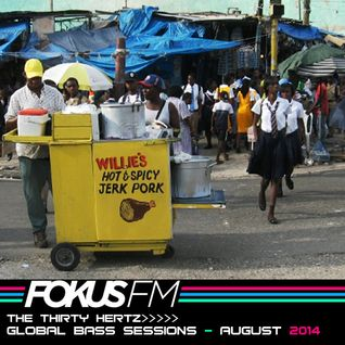 McGutter - Global Bass Sessions on Fokus FM AUGUST 2014