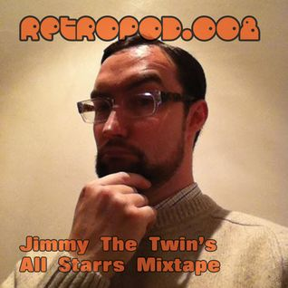 RETROPOD008 - Jimmy The Twin's Retrospective mixtape (Apr 2012)