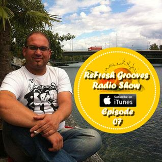 ReFresh Grooves Radio Show Ep 07 Mixed By DJ Franky Fresh