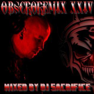 "DJ Sacrifice pres. ""OBSCOREMIX XXIV"" [dutch mainstyle hardcore]"