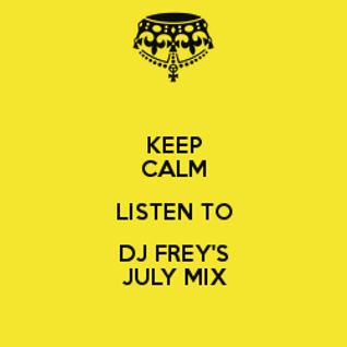 Dj Frey July Mix 2012