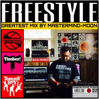FREESTYLE GREATEST MIX BY MASTERMIND-MOON