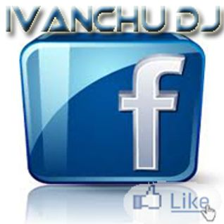 Facebook Session @ Ivanchu Dj