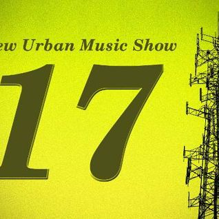 New Urban Music Show #017