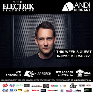 Electrik Playground 07/02/15 - Kid Massive