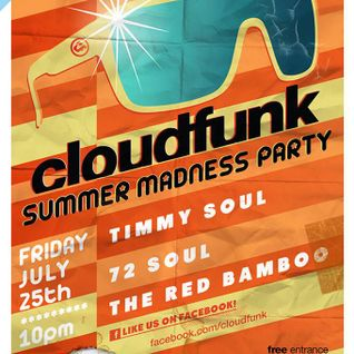 72 Soul presents :: Summer Madness