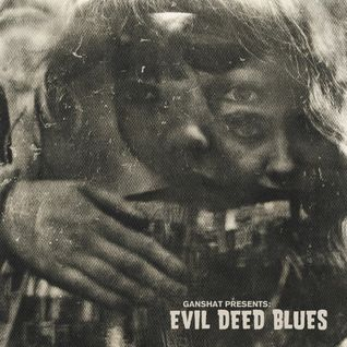 Evil Deed Blues