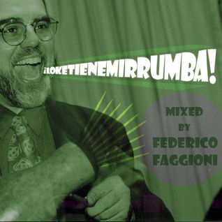 LoKeTieneMiRrumba (Dj Federico F. for Thirty Thirsty)
