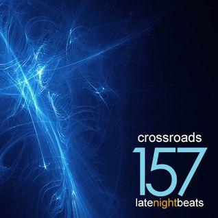 Late Night Beats by Tony Rivera - Episode 157: Crossroads