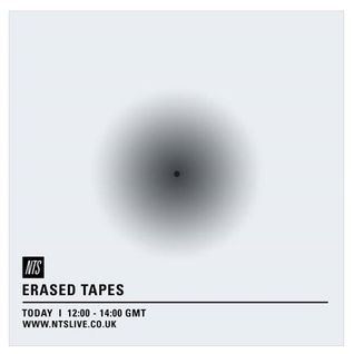 Erased Tapes - 12th August 2015