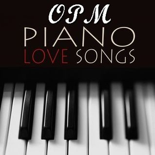 Best Of OPM Piano Love Song (Piano Cover)
