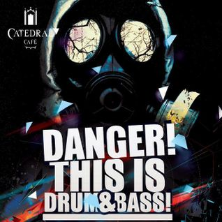 Danger ! This Is Drum And Bass After@pheX Mix