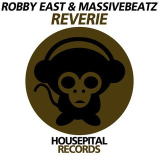 Robby East & Massivebeatz - Reverie ( Original Mix ) OUT NOW