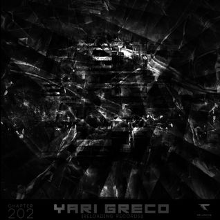 //Reloading-Podcast//-Chapt.202-Yari Greco (Reloading Records)