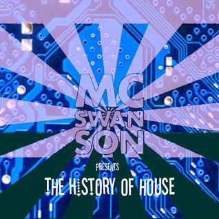 mc-swanson - The History of House DJ Set