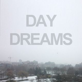 Day Dreams Podcast Vol. 1