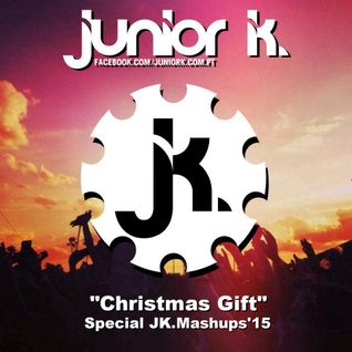 JUNIOR K. @ Christmas Gift(JK. Mashups'15 Pack)[Megamix]