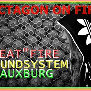 "BEAT""FIRE`s GIV A RUFFTIME   OCTAGON ON FIRE !!!"