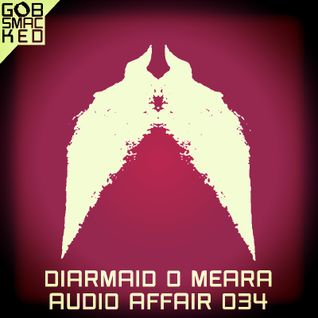 Audio Affair Broadcast 034