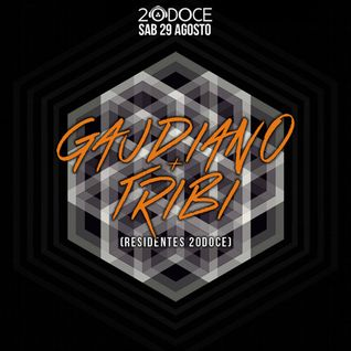 TRIBI & Gaudiano Extended Set @20doce (29.08.2015)