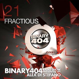 021 - Alex Di Stefano - Binary404 Radio Show /w Fractious