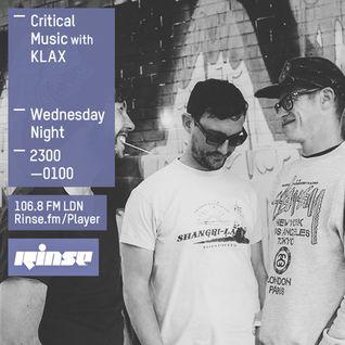 Critical Sound No.22 | Rinse FM | KLAX | 05.08.15