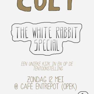 Cult! @ OPEK (WhiteRabbitSpecial) Uitzending 27 (12-05)