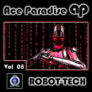 Ace Paradise – ROBOT-TECH Vol 08 (October MiX 2014)
