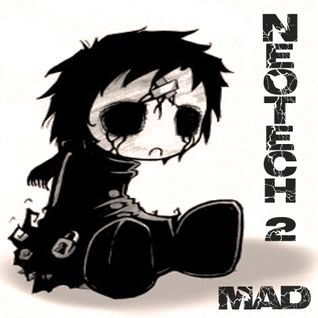 NeoTech 2  ( Mad mix )