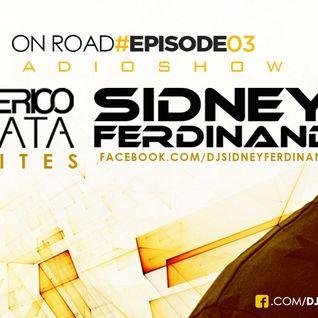 "Radioshow ""ON ROAD"" #Ep3 - FREDERICO BARATA invites SIDNEY FERDINAND"